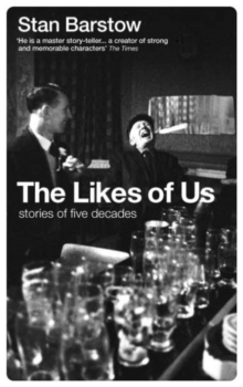 The Likes of Us : Stories of Five Decades, Paperback Book