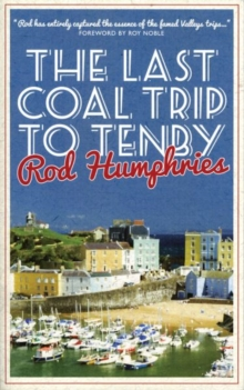 The Last Coal Trip to Tenby, Paperback Book