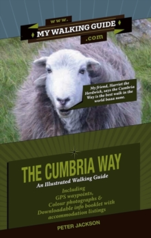 The Cumbria Way : An Illustrated Walking Guide, Paperback Book