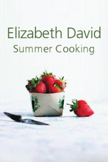 Summer Cooking, Hardback Book