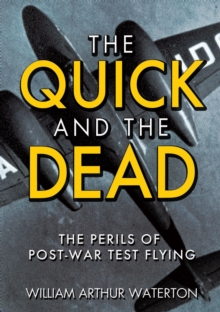 The Quick and the Dead, Hardback Book