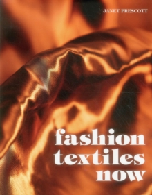 Fashion Textiles Now, Hardback Book