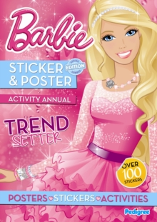 Barbie Sticker & Poster Activity Annual, Paperback Book