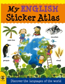 My English Sticker Atlas : Discover the languages of the world, Paperback Book