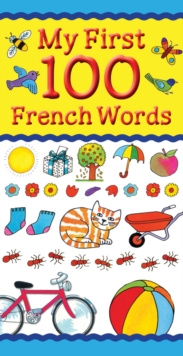 My First 100 French Words, Paperback / softback Book