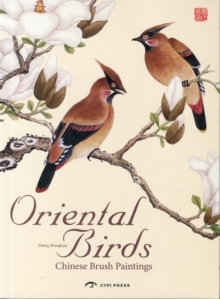 Oriental Birds : Chinese Brush Painting, Paperback / softback Book