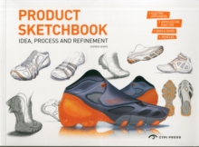 Product Sketchbook : Idea, Process and Refinement, Paperback / softback Book