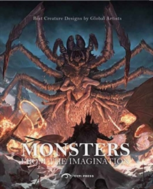 Monsters from the Imagination : Best Creatures by Global Artists, Paperback Book