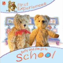 Betty and Jim Go to School, Paperback Book