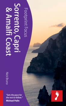 Sorrento, Capri, & Amalfi Coast Footprint Focus Guide, Paperback Book