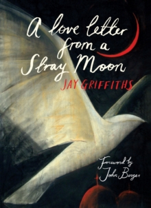 A Love Letter from a Stray Moon, Hardback Book