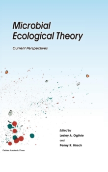Microbial Ecological Theory : Current Perspectives, Hardback Book