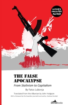 False Apocalypse : From Stalinism to Capitalism, Paperback Book