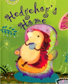 Hedgehog's Home, Hardback Book