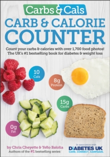 Carbs & Cals Carb & Calorie Counter : Count Your Carbs & Calories with Over 1,700 Food & Drink Photos!, Paperback Book