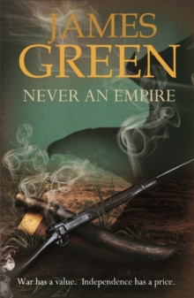 Never An Empire : Agents of Independence Series, Paperback / softback Book