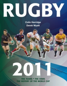 Rugby : The Teams, the Stars, the History of the World Cup, Paperback Book