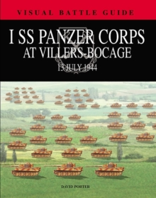 1st Ss Panzer Corps at Villers-Bocage : 13th July 1944, Hardback Book