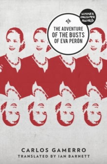The Adventure Of The Busts Of Eva Peron, Paperback / softback Book
