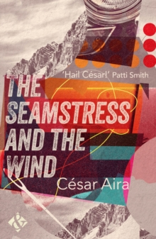 The Seamstress and the Wind, Paperback Book
