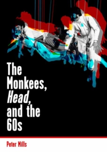 The Monkees, Head, and the 60s, Paperback Book