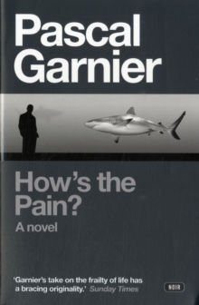How's the Pain?, Paperback / softback Book