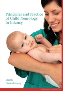 Principles and Practice of Child Neurology in Infancy, Paperback / softback Book