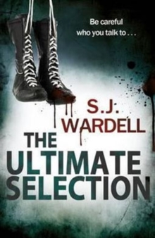 The Ultimate Selection : Be Careful Who You Talk To, Paperback Book