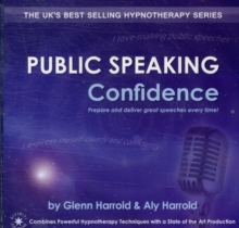 Public Speaking Confidence : Prepare and Deliver Great Speeches Every Time!, CD-Audio Book