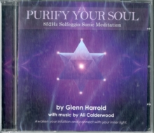 852Hz Solfeggio Sonic Meditation : Awaken Your Intuition and Connect with Your Inner Light, CD-Audio Book