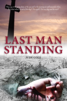 Last Man Standing : A Great War Play, Paperback Book