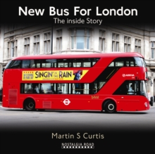 New Bus for London : The Inside Story, Hardback Book