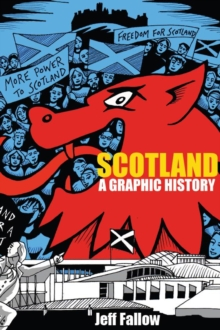 Scotland : A Graphic History, Paperback / softback Book