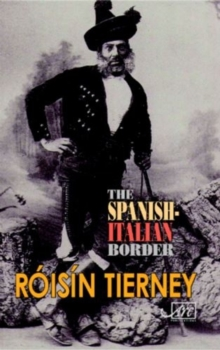 Spanish Italian Border, Paperback / softback Book