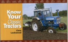 Know Your Classic Tractors, Paperback Book