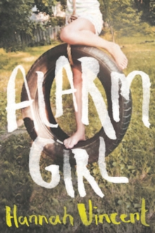 Alarm Girl, Paperback / softback Book
