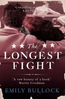 The Longest Fight, Paperback / softback Book