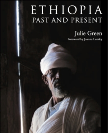 Ethiopia : Past and Present, Hardback Book
