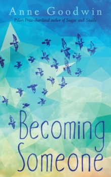 Becoming Someone, Paperback / softback Book