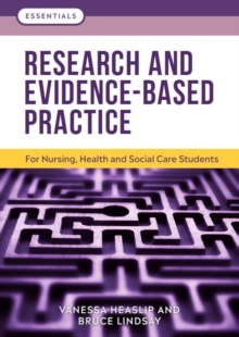Research and Evidence-Based Practice : For Nursing, Health and Social Care Students, Paperback / softback Book