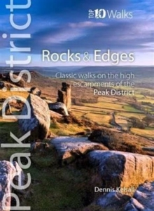 Rocks & Edges : Classic Walks on the High Escarpments of the Peak District, Paperback / softback Book