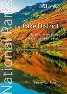 The Lake District : The finest walks in the Lake District National Park, Paperback Book