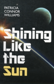 Shining Like The Sun, Paperback / softback Book