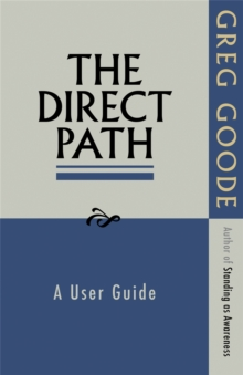 The Direct Path : A User Guide, Paperback / softback Book