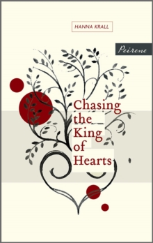 Chasing the King of Hearts, Paperback Book