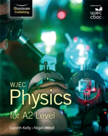 WJEC Physics for A2 : Student Book, Paperback Book