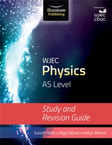 WJEC Physics for AS Level: Study and Revision Guide, Paperback Book