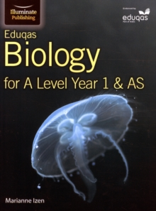 Eduqas Biology for A Level Year 1 & AS: Student Book, Paperback Book