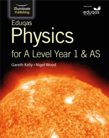 Eduqas Physics for A Level Year 1 & AS: Student Book, Paperback Book