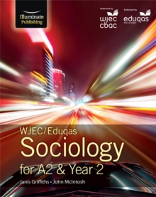 WJEC/Eduqas Sociology for A2 & Year 2 : Student Book, Paperback Book